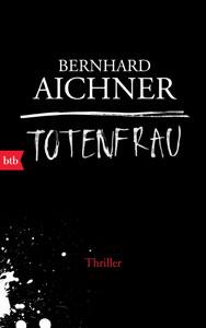 bernhard-aichner-totenfrau-web300