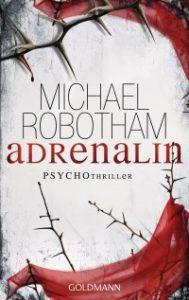 Buchcover Adrenalin Michael Robotham