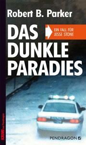 Buchcover Das dunkle Paradies von Robert B. Parker