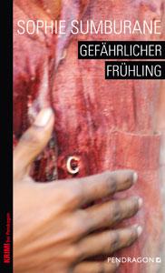 Buchcover Gefaehrlicher fruehling von Sophie Sumburane