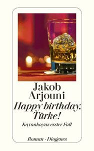 jakob-arjouni-happy-birthday-tuerke-web300