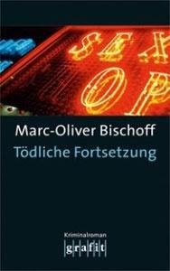 Buchcover Toedliche Fortsetzung von Marc-Oliver Bischoff