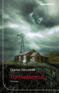 Buchcover Tomatenrot von Daniel Woodrell