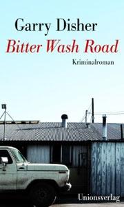 Buchcover Bitter Wash Road von Garry Disher