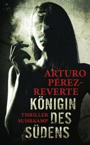 Buchcover Königin des Südens von Arturo Pérez-Reverte