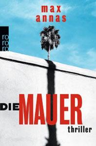 Buchcover Die Mauer von Max Annas