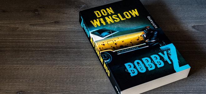 Thriller Bobby Z Don Winslow Suhrkamp Verlag