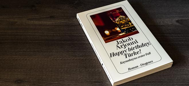 Kriminalroman Happy birthday, Türke! Jakob Arjouni Diogenes Verlag