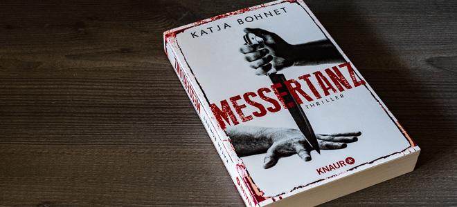 Thriller Messertanz Katja Bohnet Knaur Verlag