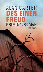 Kriminalroman Des einen Freud von Alan Carter