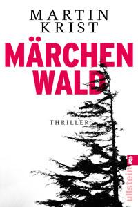 Cover Maerchenwald Martin Krist Thriller