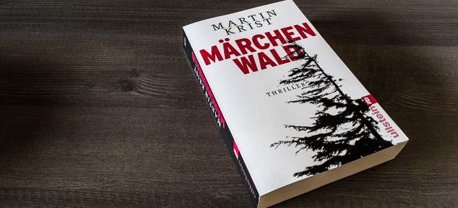 thriller martin krist maerchenwald