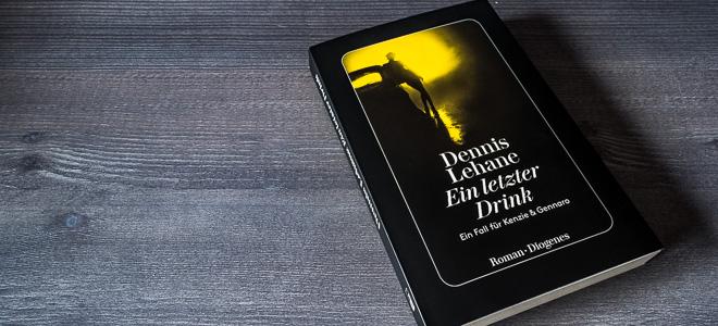 buch dennis lehane ein letzter drink diogenes