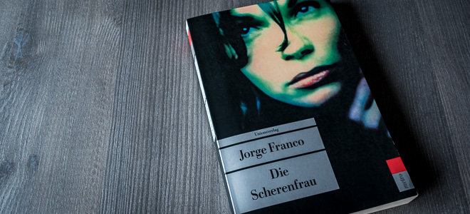 jorge franco scherenfrau unionsverlag