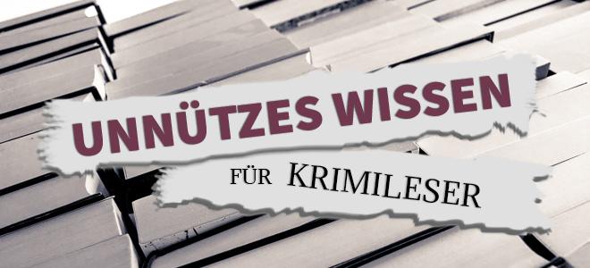 banner unnuetzes wissen fuer krimileser wortgestalt buchblog