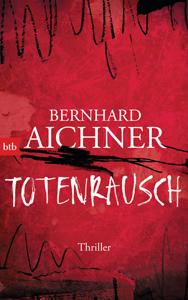 bernhard-aichner-totenrausch-web300