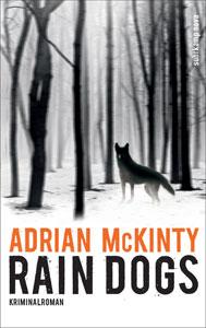 cover rain dogs adrian mckinty suhrkamp verlag
