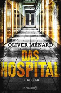 cover das hospital oliver menard knaur verlag