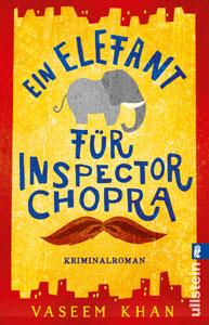 cover ein elefant für inspector chopra vaseem khan ullstein verlag
