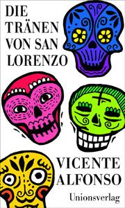 cover die traenen von san lorenzo vicente alfonso unionsverlag