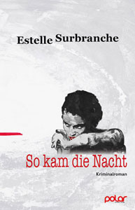 estelle-surbranche-so-kam-die-nacht-polar-verlag-web300